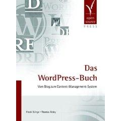Das WordPress-Buch - Vom Blog zum Content-Management-System